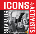 icons activists 50 years making change